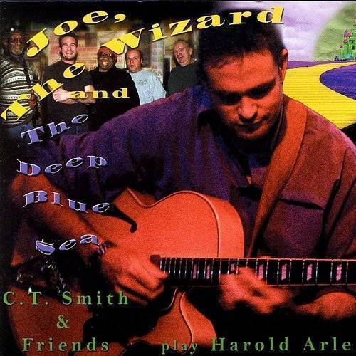 C.T. Smith And Friends Play Harold Arlen