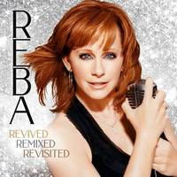 Reba McEntire - Revived Remixed Revisited [3LP]