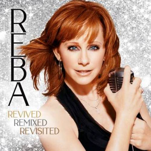 Reba McEntire - Revived Remixed Revisited [3CD]