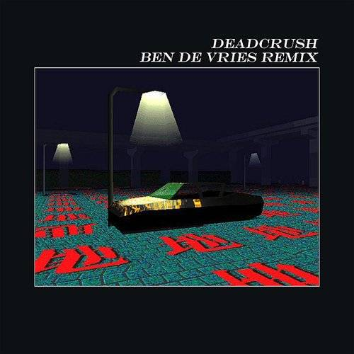 Deadcrush (Ben De Vries Remix) - Single