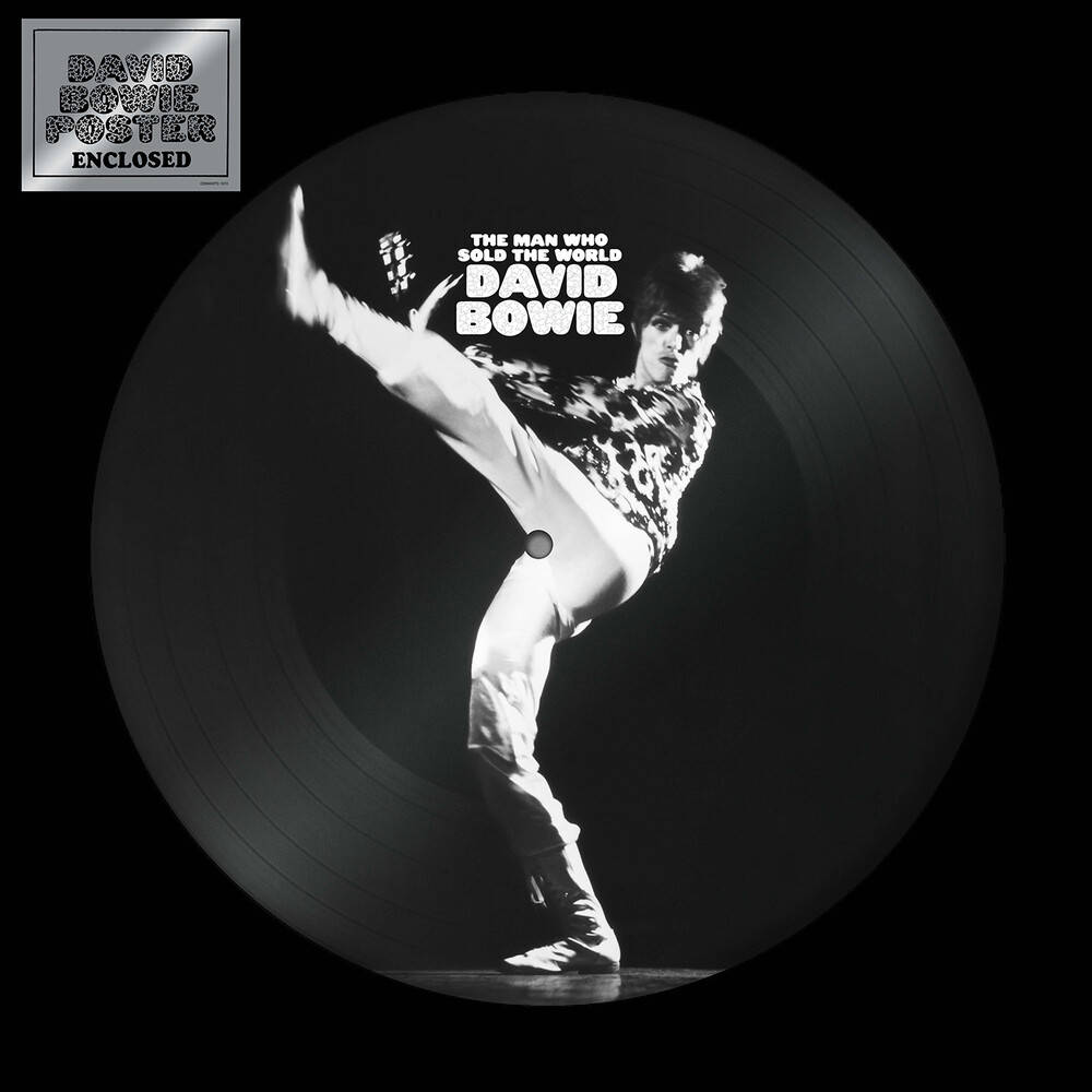 David Bowie - The Man Who Sold The World [12in Picture Disc]