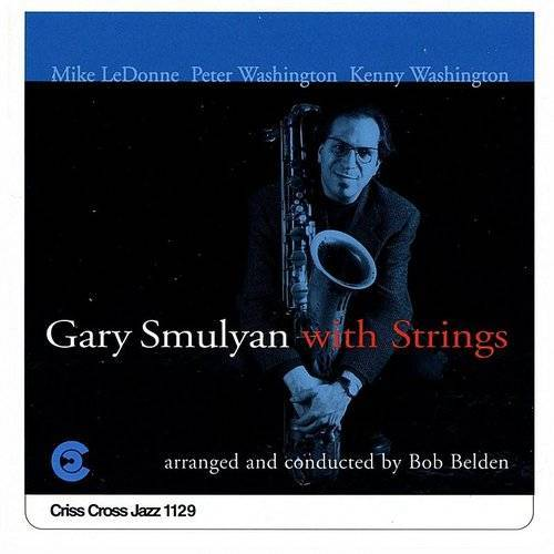 Gary Smulyan With Strings