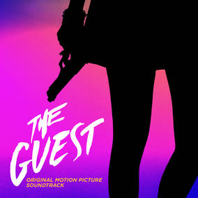 The Guest - Original Soundtrack