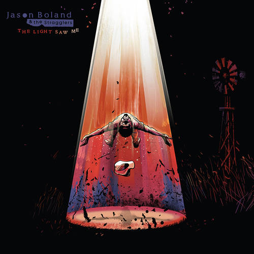 Jason Boland & The Stragglers - The Light Saw Me [LP]