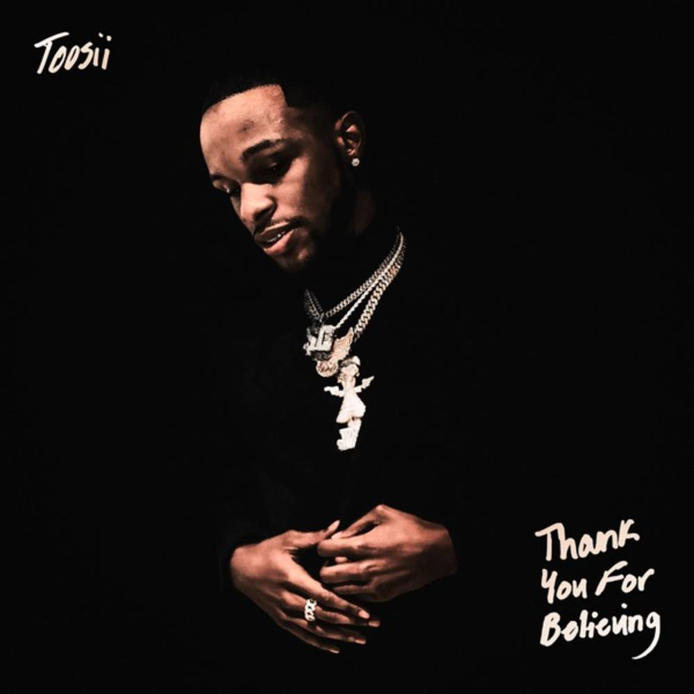 Toosii - Thank You For Believing [Autographed]