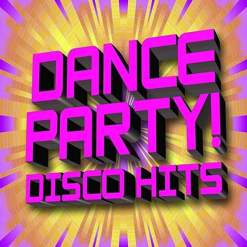 Dance Party 70s Disco Hits