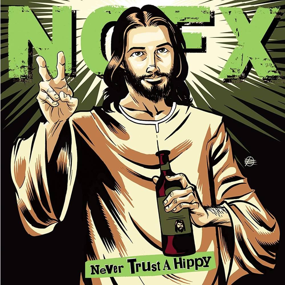 NOFX - Never Trust A Hippy [10in Vinyl]