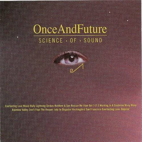 Cherry Red Records Presents: Once And Future, Science Of Sound