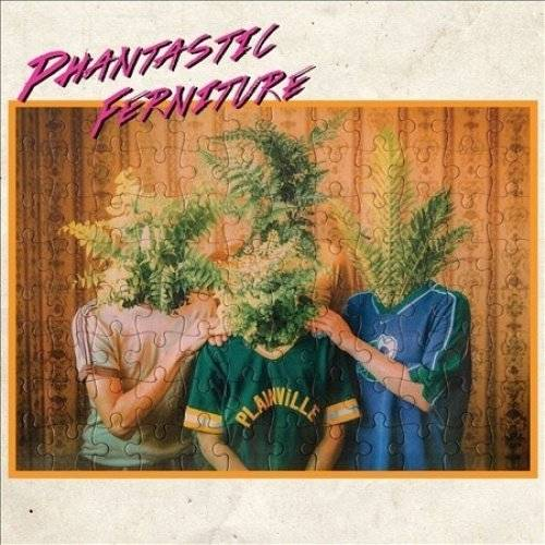 Phantastic Ferniture [Import]