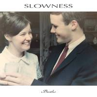 Slowness - Berths [LP]