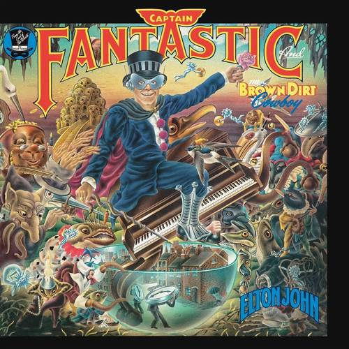 Captain Fantastic And The Brown Dirt Cowboy [Remastered LP]