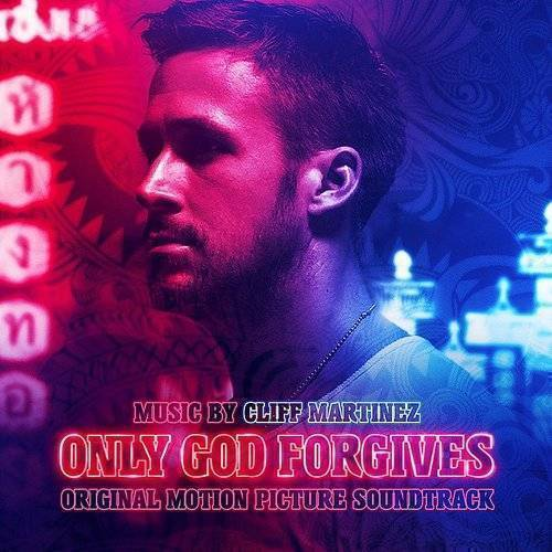 Only God Forgives [Deluxe Edition Soundtrack]