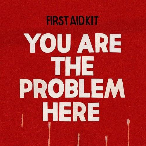 You Are The Problem Here - Single