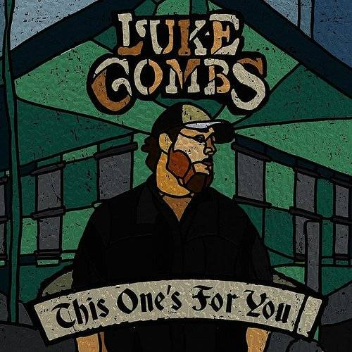Luke Combs This One S For You Magnolia Thunderpussy