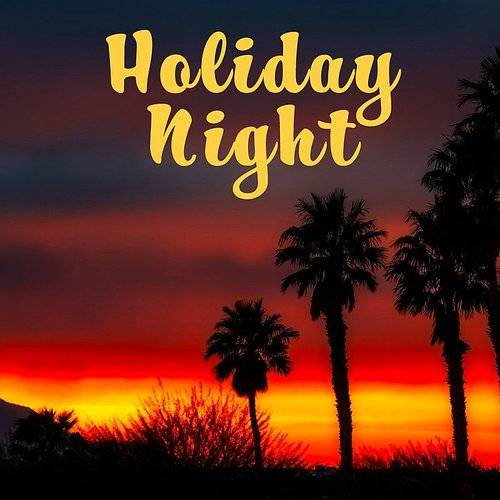 Tropical Chill Music Land - Holiday Night - Chill Out Party