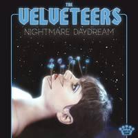 the Velveteers - Nightmare Daydream [LP]