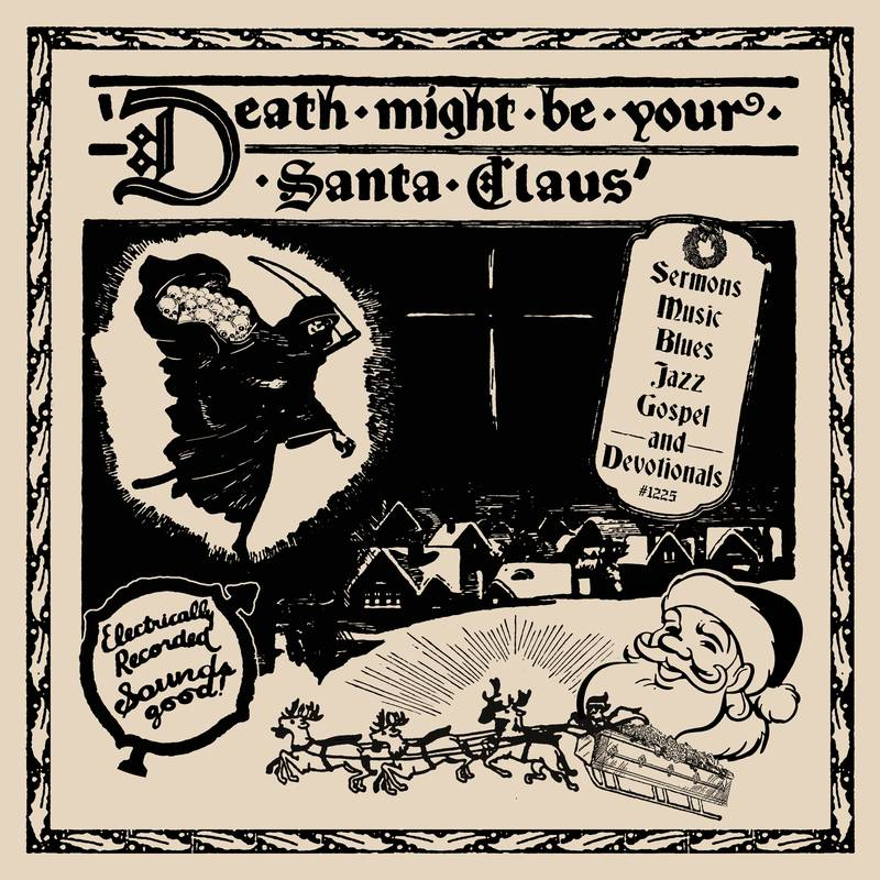 Death Might Be Your Santa Claus