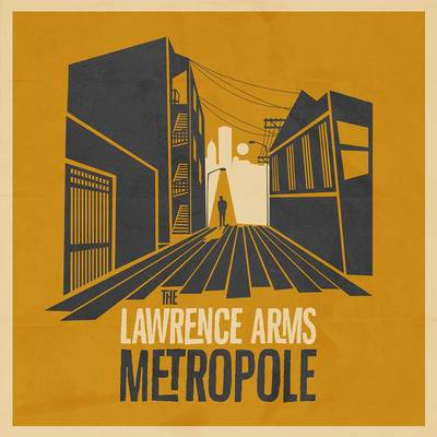 Lawrence Arms - Metropole