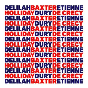 Baxter Dury, Delilah Holliday and Etienne De Crecy
