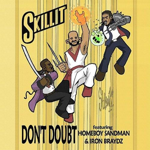 Don't Doubt (Feat. Homeboy Sandman & Iron Braydz)