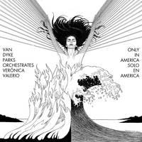 Veronica Valerio & Van Dyke Parks - Only in America [10in Vinyl]