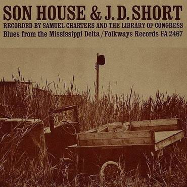 J.D. Short & Son House: Blues From The Mississippi