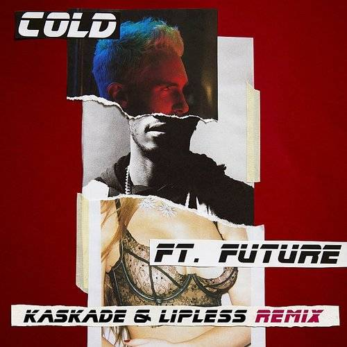 Cold (Kaskade & Lipless Remix) - Single