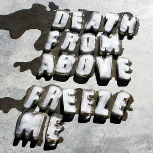 Freeze Me/Keep It Real Dumb