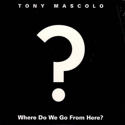 Where Do We Go From Here? (Maxi-Single)