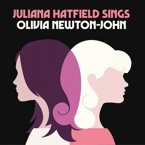 Juliana Hatfield Sings Olivia Newton-John [Limited Edition Cream LP]