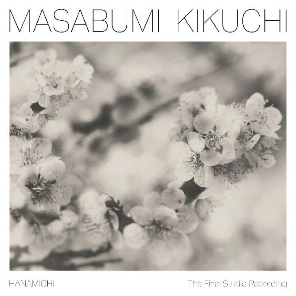 Masabumi Kikuchi - Hanamichi - The Final Studio Recording
