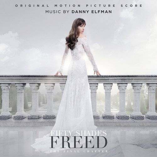 Fifty Shades Freed [Original Score]