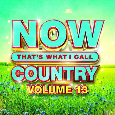 NOW That's What I Call Country Vol. 13