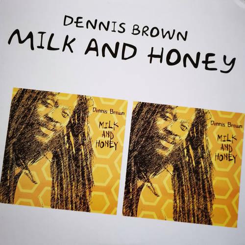 Dennis Brown - Milk and Honey