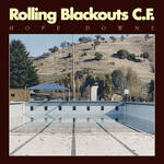 Rolling Blackouts Coastal Fever - Hope Downs [LP]
