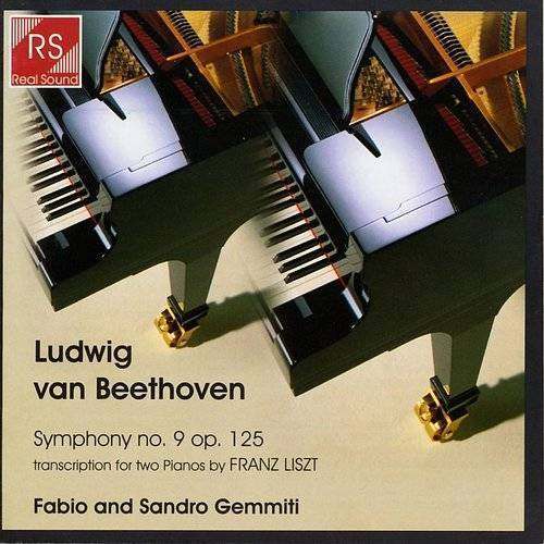 Ludwig Van Beethoven And Franz Liszt: Symphony No. 9 In D Minor, Op. 125