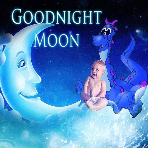 Fantasies Lullaby Music Paradise - Goodnight Moon - Baby