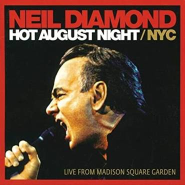 Hot August Night / NYC From Madison Square Gardens [2LP]
