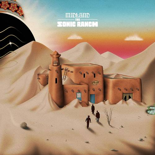 Midland - The Sonic Ranch [Limited Edition]