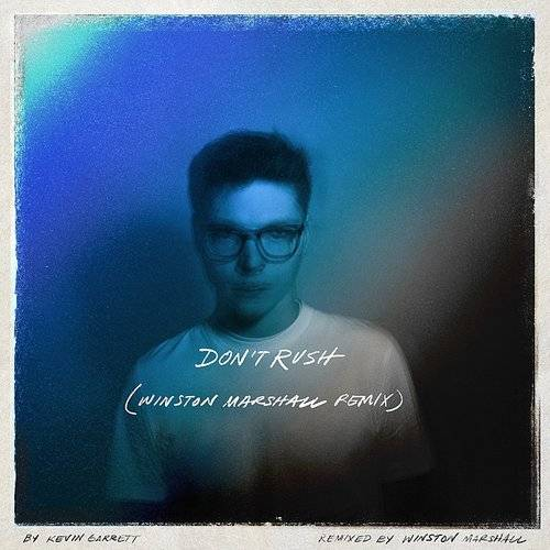 Don't Rush (Winston Marshall Remix)