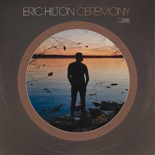 Eric Hilton - Ceremony