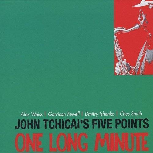 John Tchicai's Five Points: One Long Minute