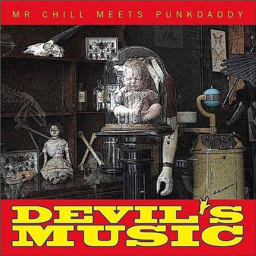Devil's Music (Mr Chill Meets Punkdaddy)