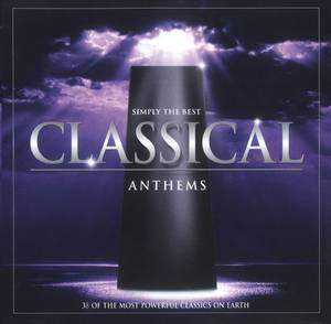 Simply The Best Classical Anthems / Various