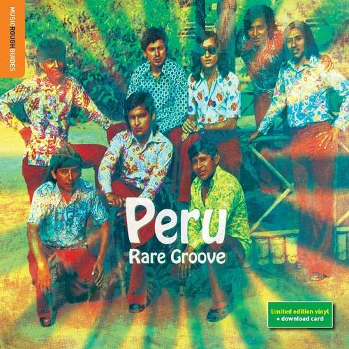 Rough Guide To Peru Rare Groove [Limited Edition Vinyl]