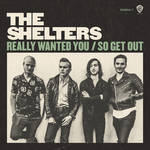 The Shelters - The Shelters Really Wanted You