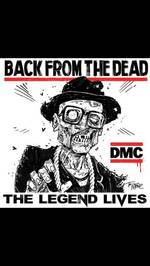 DMC - Back From The Dead: The Legend Lives