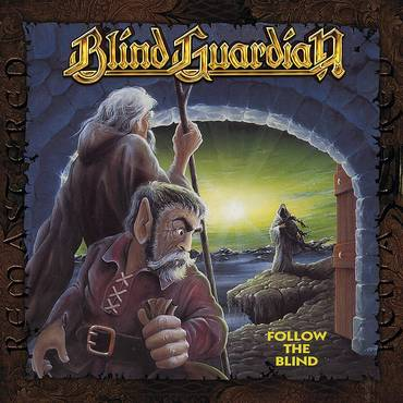 Follow The Blind (Remixed 2007 / Remastered 2011) [LP]