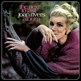 The Next To Last Joan Rivers Album