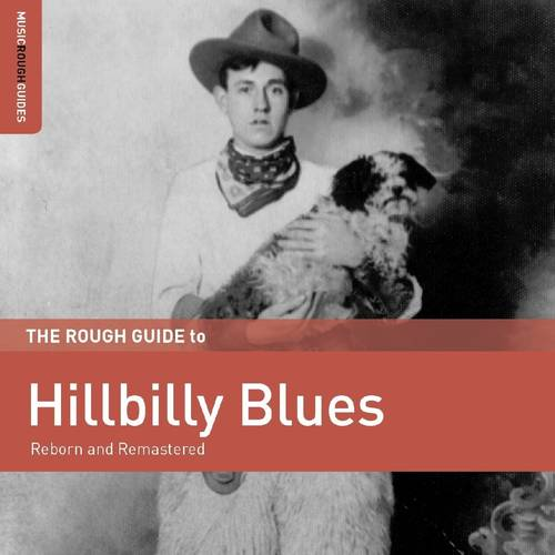 Rough Guide To Hillbilly Blues